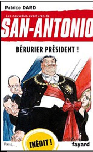 Book's Cover of Les nouvelles aventures de SanAntonio Tome 23  Berurier président