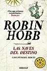 Las naves del destino par Hobb