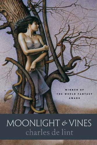 Moonlight & Vines (Newford) (Vine-serie Single)