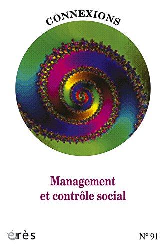 Connexions, N° 91 : Management et contrôle social