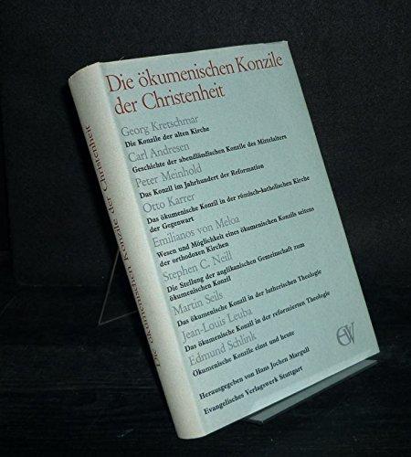 Die ökumenischen Konzile der Christenheit. [Herausgegeben von Hans Jochen Margull].