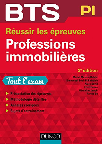 BTS Professions immobilières - 2e éd. - Réussir les épreuves par Muriel Mestre Mahler