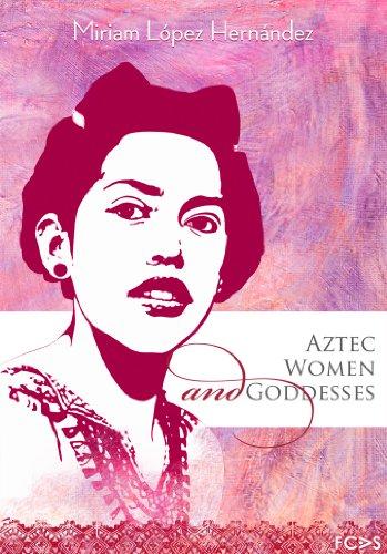 Aztec Women and Goddesses (Aztec Keramik)