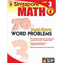 Singapore Math: 70 Must-know Word Problems, Level 3