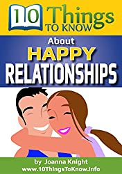 Happy Relationships: A 10 Things To Know book