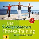 Das Weight Watchers Fitness-Training für den ganzen Körper (mit DVD) -
