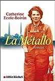 vignette de 'La Métallo (Catherine École-Boivin)'