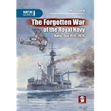 Forgotten War Of The Royal Navy (Maritime, Band 3108)
