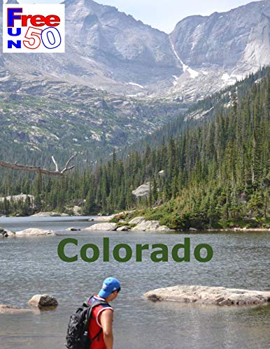 Colorado: 50 Free Fun Things to See and Do (50 Free Fun Travel Book 1) (English Edition)