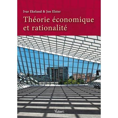 Théorie économique et rationalité