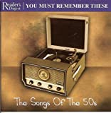 Readers Digest : Songs of the 50s : You Must Remember These