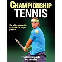 Championship Tennis by Giampaolo, Frank, Levey, Jon 1st (first) Edition (3/21/2013)