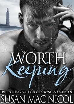 Worth Keeping (English Edition) par [Nicol, Susan Mac]