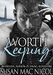 Worth Keeping (English Edition)