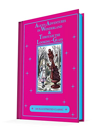 Alice's Adventures in Wonderland & Through the Looking-Glass: An Illustrated Classic por Lewis Carroll