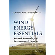 Wind Energy Essentials: Societal, Economic, and Environmental Impacts (English Edition)