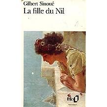 La fille du Nil / Sinoué, Gilbert / Réf: 24656