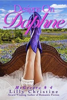 Designs On Daphne: McGreers #4 (English Edition) von [Christine, Lilly]