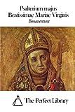 Psalterium majus Beatissimae Mariae Virginis