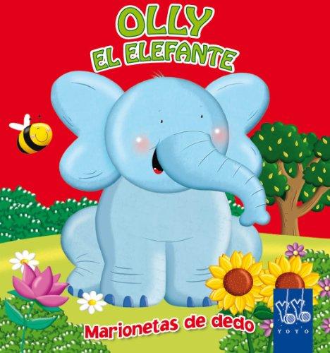 Olly el elefante: Marionetas de dedo (Marionetas dedo)