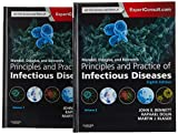 Mandell, Douglas, and Bennett's Principles and Practice of Infectious Diseases: Expert Consult Premium Edition - Enhanced Online Features and Print [Lingua inglese]