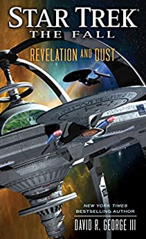 The Fall: Revelation and Dust (Star Trek) by [George III, David R.]