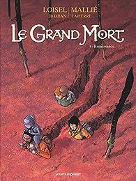Le Grand Mort, tome 8 : Renaissance par Régis Loisel