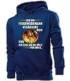 love-all-my-shirts Ich Bin Feuerwehrmann verärgere Mich 5941 Freiwillige Feuerwehr Berufsfeuerwehr Herren Geburtstag Geschenk Pullover Kapuzenpullover Hoodie Navy M