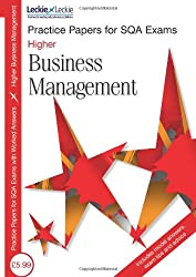 Higher Business Management (Practice Papers for SQA Exams)