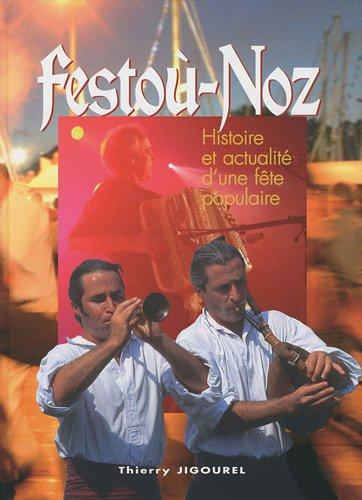 Festoù-Noz : Histoire et actualité d'une fête populaire