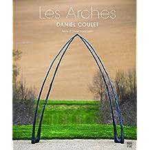 Les Arches : Daniel Coulet