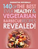 Best Barbecue Books - Barbecue Cookbook: 140 of the Best Ever Healthy Review