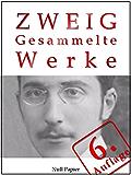 Stefan Zweig - Gesammelte Werke: Ungeduld des Herzens, Schachnovelle, Brennendes Geheimnis, Marie Antoinette, Der Amokläufer, Maria Stuart, Sternstunden ... Werke bei Null Papier 4) (German Edition)