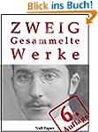 Stefan Zweig - Gesammelte Werke: Unge...