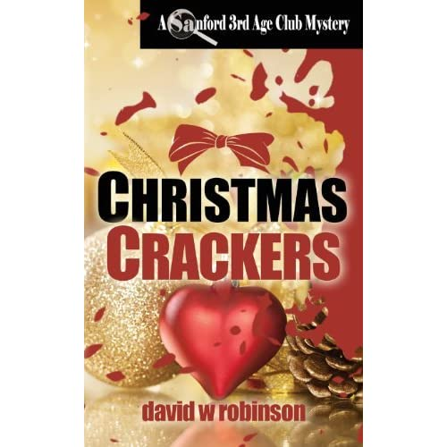 Christmas Crackers by David W. Robinson (2013-11-08)
