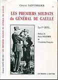 Les Premiers Soldats du général De Gaulle