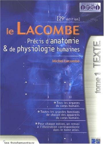Le Lacombe : Précis d'anatomie et de physiologie humaines, 2 volumes