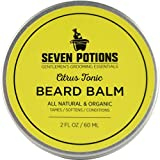 Seven Potions Beard Balm for Men - Conditioning Beard Softener to Nourish Skin, Facial Hair, and Stop Beard Itch - All-Natural, Organic, Cruelty Free - Citrus Tonic (60ml)
