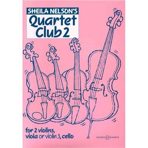 QUARTET CLUB (SCORE & PARTS) VOLUME 2  ED  SHEILA NELSON