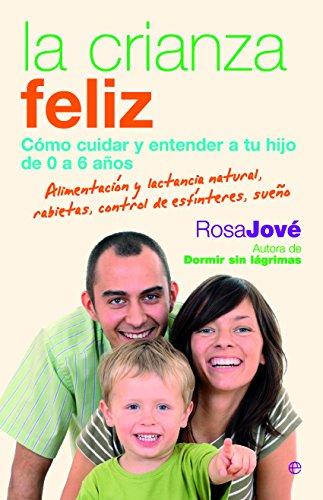 La Crianza Feliz por Rosa Mª Jove Montanyola
