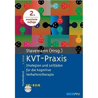 KVT-Praxis: Strategien und LeitfŠden fŸr die Kognitive Verhaltenstherapie. Mit CD-ROM ( 14. April 2008 )