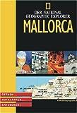 Der National Geographic Explorer: Mallorca - Öffnen Aufklappen Entdecken! -
