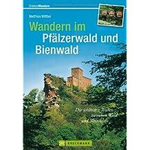 Wandern im Pfälzerwald und Bienwald: Die schönsten Touren zwischen Wald und Weinreben