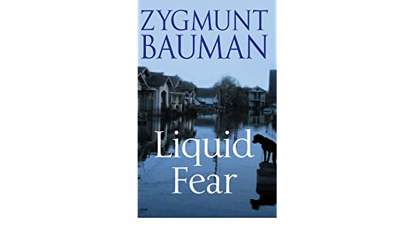 Liquid fear ebook zygmunt bauman amazon kindle store fandeluxe Choice Image