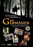 Die Germanen: Neues, Interessantes & Überraschendes von den Stämmen des Nordens. Sendebegleitbuch zur großen vierteiligen ARD-Dokumentation -
