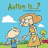 Autism Is...?: Volume 1 (Autism Is...? Books)