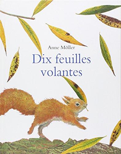 Dix feuilles volantes par Anne Möller