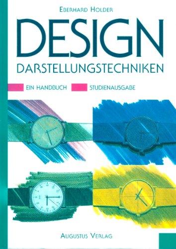 Design Darstellungstechniken. Ein Handbuch