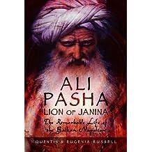 Ali Pasha, Lion of Ioannina