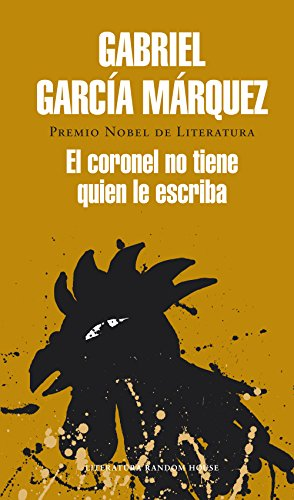 Descargar Libro El coronel no tiene quien le escriba de Gabriel García Márquez